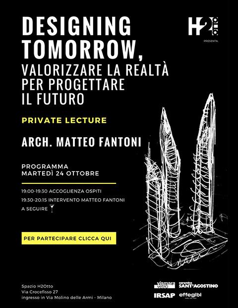 H2OTTO: PRIVATE LECTURE ARCH. MATTEO FANTONI